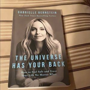 The universe has your back Gabrielle Bernstein